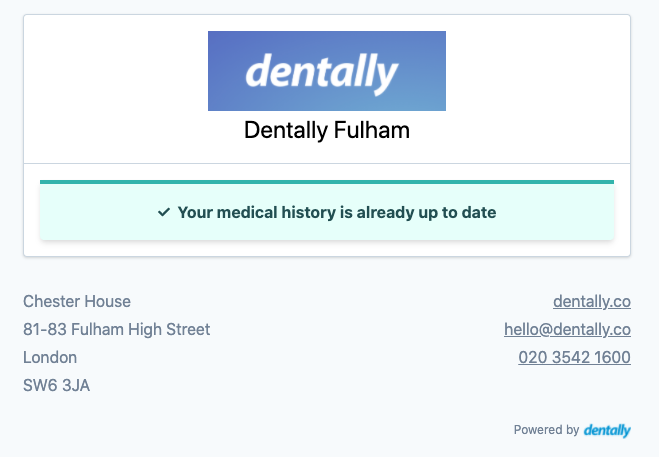 Dentally Medical History is up to date